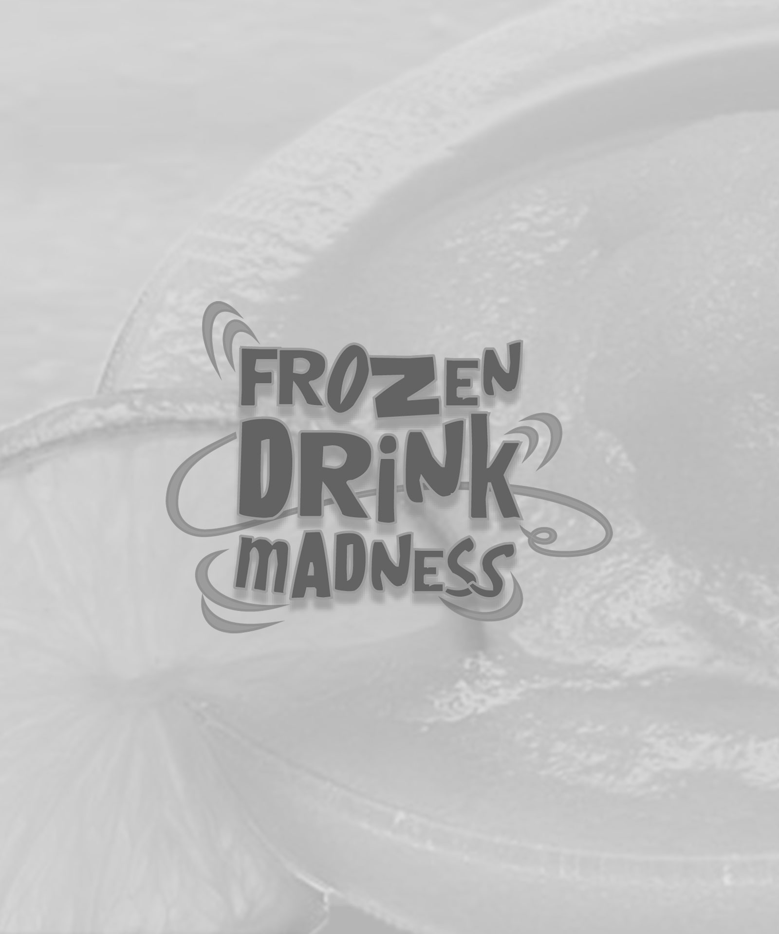 Our Work – Frozen Drink Madness